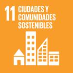 Objetivo de Desarrollo Sostenible 11. Ciudades y Comunidades Sostenibles